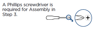 A Phillips screwdriver is required for Assembly in Step 3.