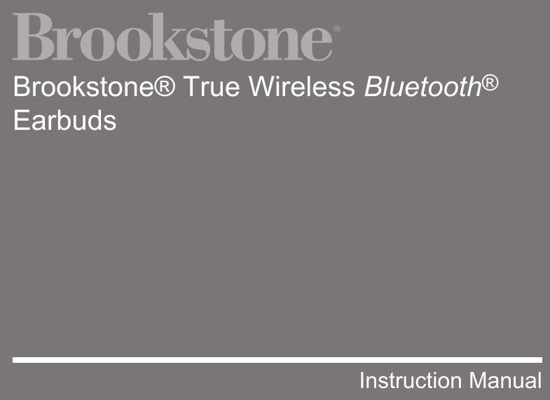 Brookstone True Wireless Bluetooth Earbuds Instruction Manual