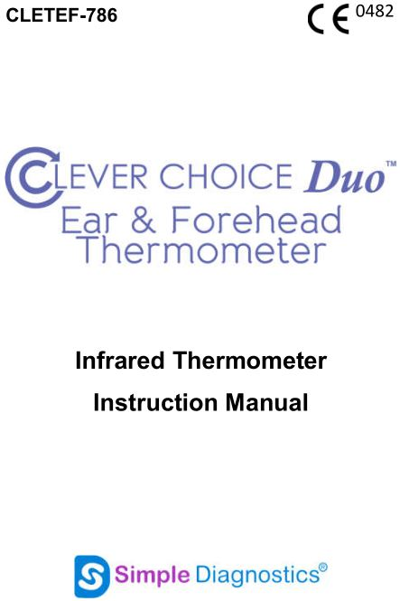 CLEVER CHOICE DUO EAR & FOREHEAD Infrared Thermometer Instruction Manual