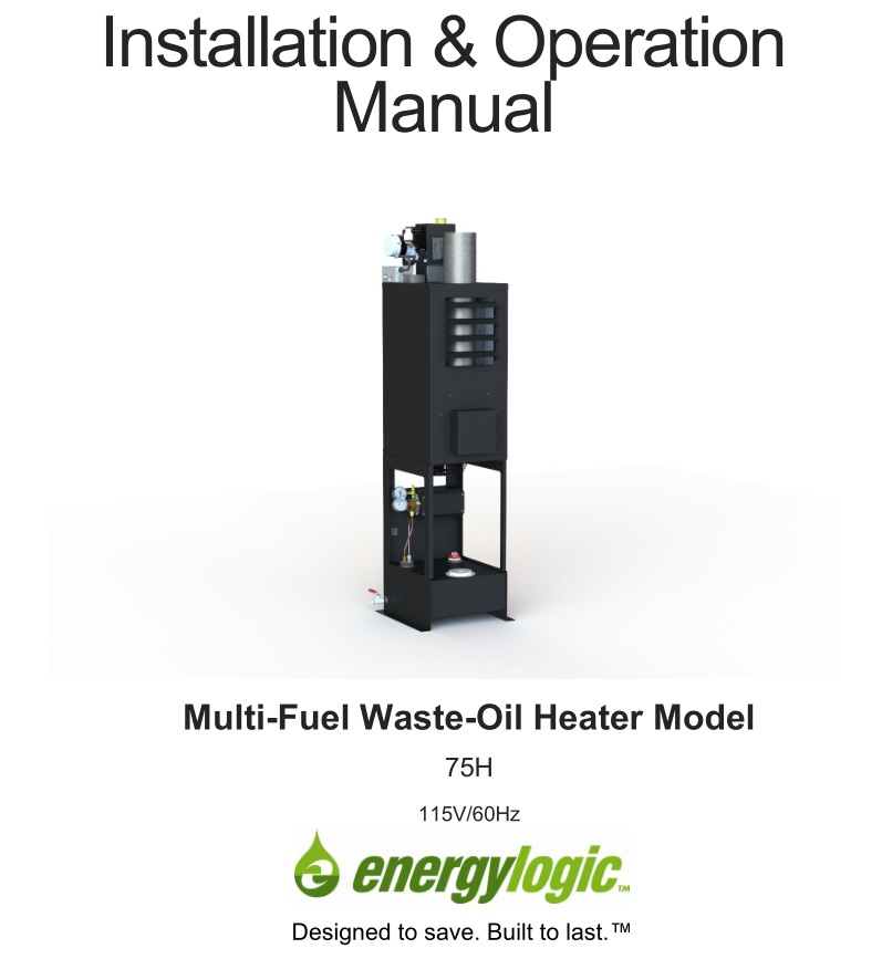 EnergyLogic Multi-Fuel Waste-Oil Heater 75H User Manual