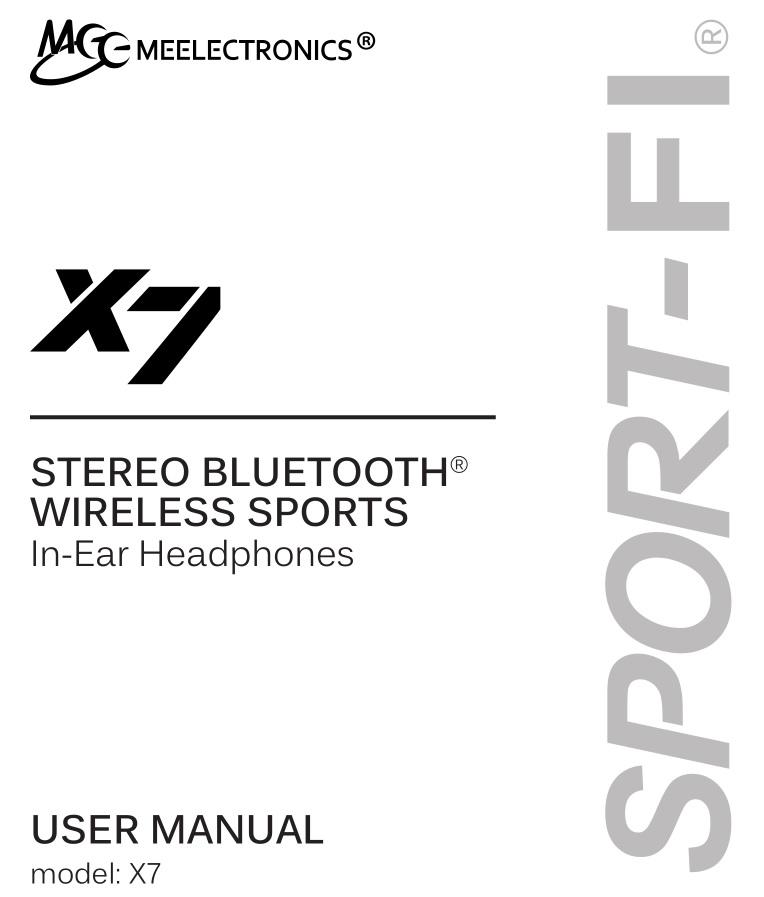 MEELECTRONICS Stereo Bluetooth Wireless Sports In-Ear Headphones X7 User Manual